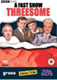 A Fast Show Threesome: Grass, Swiss Toni and Ted & Ralph [DVD]