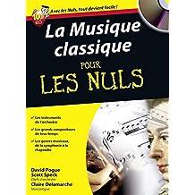 La musique classique pour les Nuls: (avec CD)