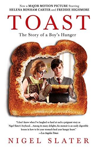 Toast: The Story of a Boy's Hunger (Best Nigel Slater Cookbook)