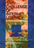 The Challenge of Internet Literacy : The Instruction-Web Convergence, Lynne Martin Grimes, 0789003473
