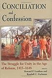 Conciliation and Confession, , 0268033633