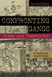 img - for Confronting Gangs: Crime and Community book / textbook / text book