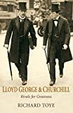 img - for Lloyd George and Churchill: Rivals for Greatness book / textbook / text book