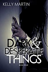 Dark and Desperate Things (Dark Things Book 4)