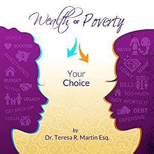 Wealth or Poverty: Your Choice Audiobook