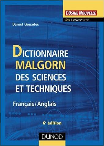 Lire un Dictionnaire Malgorn des sciences et techniques (Français-Anglais) pdf, epub ebook