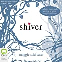 Shiver Audiobook by Maggie Stiefvater Narrated by David LeDoux, Jenna Lamia