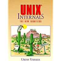 UNIX Internals: The New Frontiers (An Alan R. Apt book)