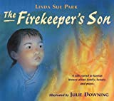 Front cover for the book The Firekeeper's Son by Linda Sue Park