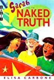 Sarah and the Naked Truth, Elisa Carbone, 0375802649