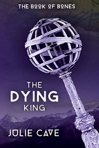 book cover of The Dying King