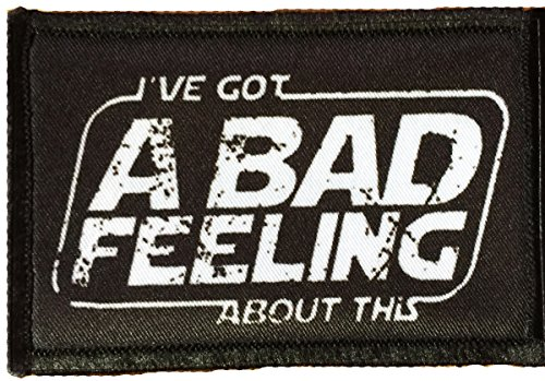 Star Wars Ive Got A Bad Feeling About This Morale Patch. Perfect for your Tactical Military Army Gear, Backpack, Operator Baseball Cap, Plate Carrier or Vest. 2x3 Patch. Made in the USA