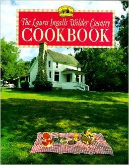 The Laura Ingalls Wilder Country Cookbook, Laura Ingalls Wilder