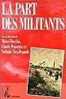 La part des militants par Dreyfus