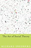 img - for The Art of Social Theory book / textbook / text book