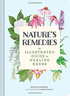 Book Cover: Nature's Remedies: An Illustrated Guide to Healing Herbs