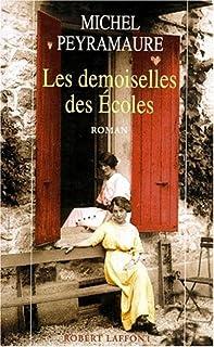 Les institutrices : [3] : Les demoiselles des écoles, Peyramaure, Michel