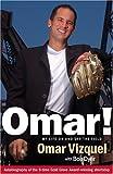 Omar!, Omar Vizquel and Bob Dyer, 1886228590