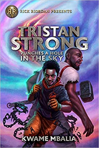 Tristan Strong Punches a Hole in the Sky (Tristan Strong (1 ...