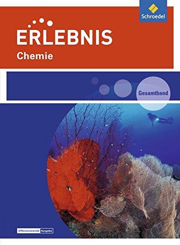 Erlebnis Chemie - Ausgabe 2016 für Rheinland-Pfalz: Gesamtband SEK I