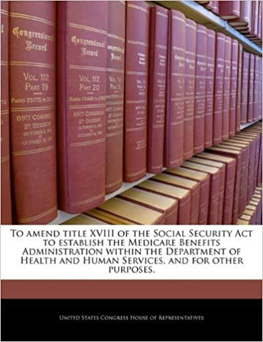 To amend title XVIII of the Social Security Act to establish