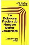 https://libros.plus/la-dolorosa-pasion-de-nuestro-senor-jesucristo/