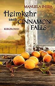 Heimkehr nach Cinnamon Falls (German Edition)