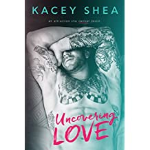Uncovering Love (An Uncovering Love Novel)