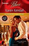Borrowing a Bachelor, Karen Kendall, 037379665X