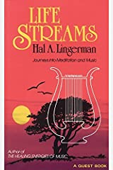 Life Streams: Journeys into Meditation and Music (Quest Book) by Hal A Lingerman (1988-01-01) Paperback