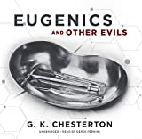 Eugenics and Other Evils: On Socialism, Science and the Creation of the Master Race