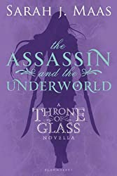 The Assassin and the Underworld: A Throne of Glass Novella (Throne of Glass series)