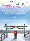 Montana, Mistletoe, Marriage: An Anthology (Christmas Treats)