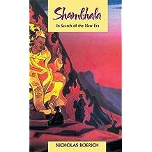 Shambhala: In Search of the New Era
