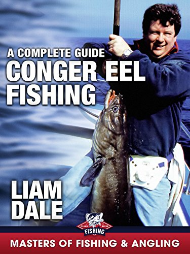 Conger Eel Fishing: A Complete Guide
