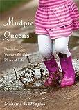 Mudpie Queens, Makema T. Douglas, 1615669477