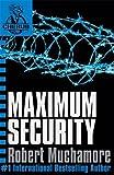 Maximum Security: Book 3 (CHERUB)