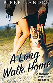 A Long Walk Home (Happawly Ever After Romance Book 1) by [Landen, Piper]