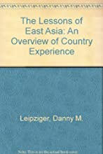 Lessons of East Asia: An Overview of Country Experience (The Lessons of East Asia)