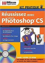 Réussissez avec Adobe Photoshop CS (1Cédérom)