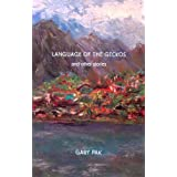 Language of the Geckos and Other Stories (Scott and Laurie Oki Series in Asian American Studies (Paperback))