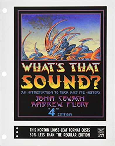 Whats that sound an introduction to rock and its history fourth an introduction to rock and its history fourth edition john covach andrew flory 9780393124347 amazon books fandeluxe Gallery