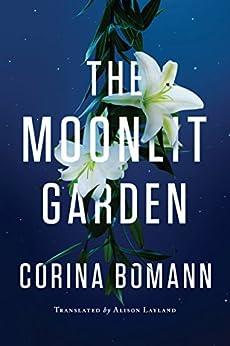 The Moonlit Garden By [Bomann, Corina]