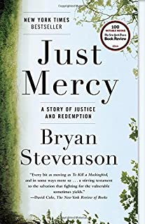 Book Cover: Just Mercy: A Story of Justice and Redemption
