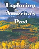 Exploring America's Past, John A. Garraty, 0030116341