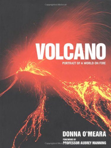Volcano: Spectacular Images of a World on Fire
