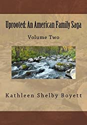Uprooted: An American Family Saga: Volume 2 Black and white edition