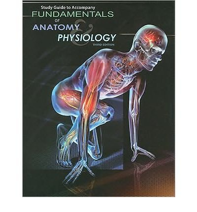 Fundamentals of Anatomy & Physiology (Paperback) - Common PDF