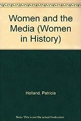 Women And The Media(Women In Hist.) (Women in History)