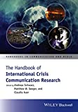 img - for The Handbook of International Crisis Communication Research (Handbooks in Communication and Media) book / textbook / text book